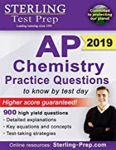 Sterling Test Prep AP Chemistry Practice Questions: High Yield AP Chemistry Questions & Review