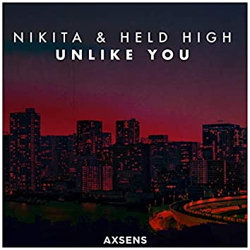 Unlike You (feat. Held High)