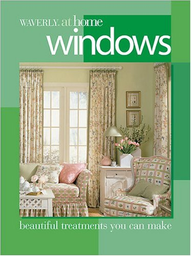 Windows: Beautiful treatments you can make (Waverly at Home)