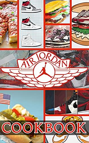 Air Jordan Cookbook: Platinum Cookbook With 20 Recipes Air Jordan Every Kitchen (English Edition)