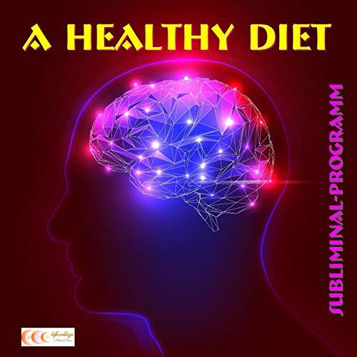A Healthy Diet Titelbild