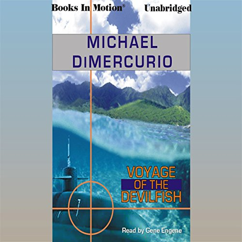 Voyage of the Devilfish                   By:                                                                                                                                 Michael DiMercurio                               Narrated by:                                                                                                                                 Gene Engene                      Length: 12 hrs and 12 mins     76 ratings     Overall 4.3