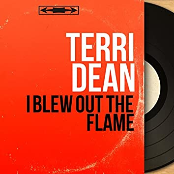 I Blew out the Flame (Mono Version)