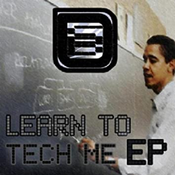 Learn to Tech Me
