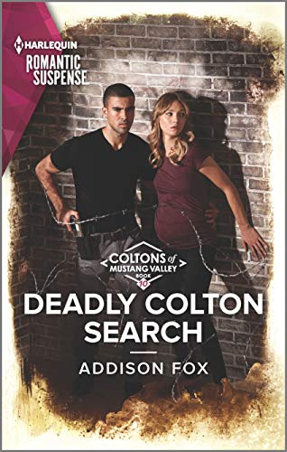 Deadly Colton Search (The Coltons of Mustang Valley Book 10)