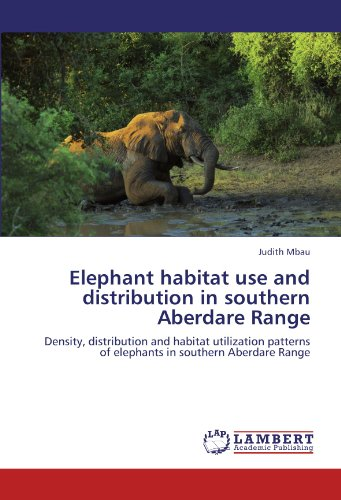 Elephant habitat use and distribution in southern Aberdare Range