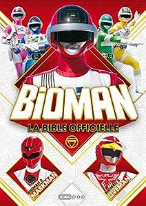 Bioman, la bible officielle Edition simple One-shot
