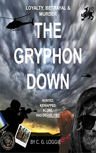 The Gryphon Down: Loyalty, Betrayal and Murder. (English Edition)