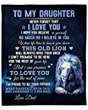 Lion Blanket to My Daughter from Dad Personalized Never Forget That I Love You Blanket Gift for Daughter from Dad Baby Girl Fleece Blanket Sherpa Blanket