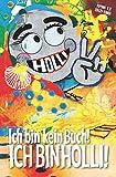 Ich bin kein Buch! ICH BIN HOLLI!: Ein lustiges Geschenk für jeden...