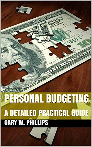 PERSONAL BUDGETING: A DETAILED PRACTICAL GUIDE (English Edition)
