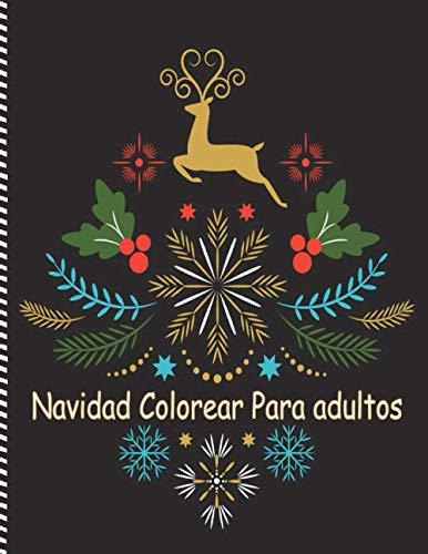 Navidad Colorear Para adultos: Libro de colorear antiestrés para adultos, Regalos de Navidad, Dibujos creativos, Misterio, Zen, Mujer, ... Árboles de Navidad