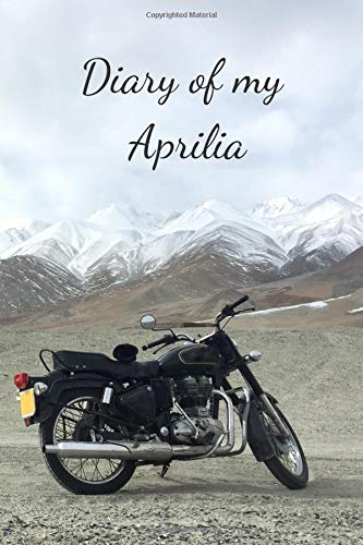 Diary Of My Aprilia: Notebook For Motorcyclist, Journal, Diary (110 Pages, Blank, In Lines, 6 x 9)