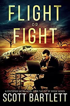 Flight or Fight (The Out of Dodge Trilogy Book 1) by [Scott Bartlett]