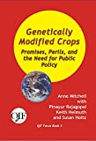Genetically Modified Crops: Promises, Perils, and the Need for Public Policy (QIF Focus Books) (English Edition)