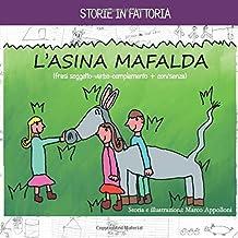 L' ASINA MAFALDA: storie in fattoria (Italian Edition)