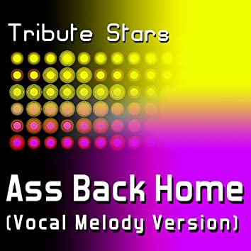 Gym Class Heroes - Ass Back Home (Vocal Melody Version)