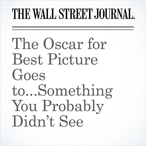 The Oscar for Best Picture Goes to...Something You Probably Didn't See copertina