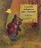 Loulou retrouve son chemin