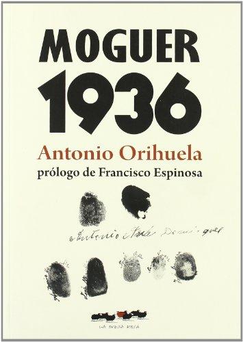 Moguer 1936 (ENSAYO)