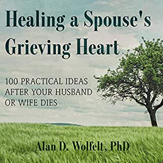 Healing a Spouse's Grieving Heart audiobook cover art