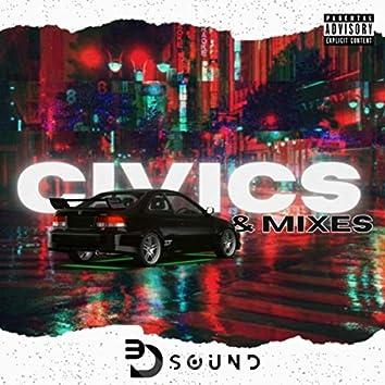 Civics & Mixes