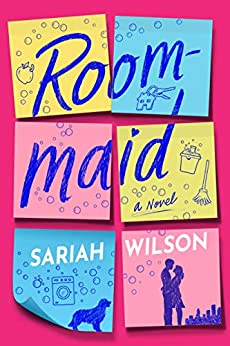 "alt=""From bestselling author Sariah Wilson comes a charming romance about living your life one dream at a time.  Madison Huntington is determined to live her dreams. That means getting out from under her family's wealth and influence by saying no to the family business, her allowance, and her home. But on a teacher's salary, the real world comes as a rude awakening—especially when she wakes up every morning on a colleague's couch. To get a place of her own (without cockroaches, mold, or crime scene tape), Madison accepts a position as a roommaid. In exchange for free room and board, all she needs to do is keep her busy roommate's penthouse clean and his dog company. So what if she's never washed a dish in her life. She can figure this out, right?  Madison is pretty confident she can fake it well enough that Tyler Roth will never know the difference. The finance whiz is rich and privileged and navigates the same social circles as her parents—but to him she's just a teacher in need of an apartment. He's everything Madison has run from, but his kindhearted nature, stomach-fluttering smile, and unexpected insecurities only make her want to get closer. And Tyler is warming to the move.  Rewarding job. Perfect guy. Great future. With everything so right, what could go wrong? Madison is about to find out."""