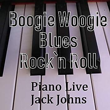 Boogie-Woogie-Blues and Rock'n Roll