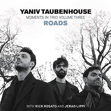 Moments in Trio III - Roads