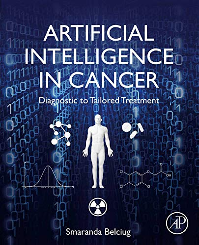 Artificial Intelligence in Cancer: Diagnostic to Tailored Treatment
