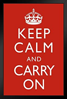 Poster Foundry Keep Calm and Carry On WWII British Wartime Motivational Morale Art Print 14x20 inches Black 169920