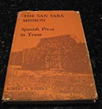 The San Saba Mission Spanish Pivot in Texas Weddle Signed