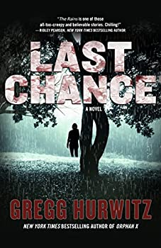 Last Chance  A Novel  The Rains Brothers Book 2