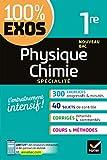 Physique-Chimie 1re générale (spécialité) : Exercices résolus - Première (100% Exos)