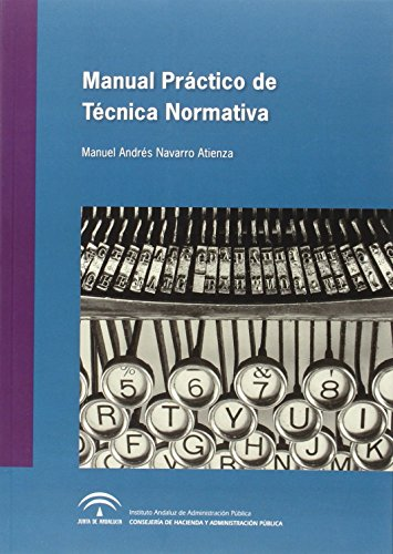 Manual práctico de técnica normativa