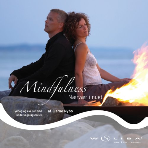 Mindfulness - nærvær i nuet [Mindfulness - The Presence in the Moment] cover art