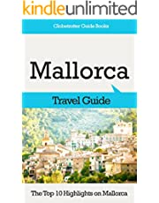 Mallorca Travel Guide: The Top 10 Highlights in Mallorca (Globetrotter Guide Books)
