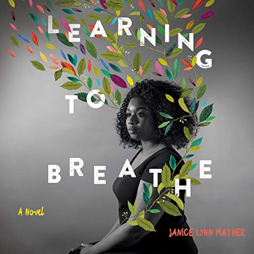 Learning to Breathe audiobook cover art