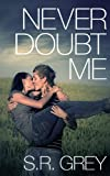 Never Doubt Me (Judge Me Not Book 2) (English Edition)