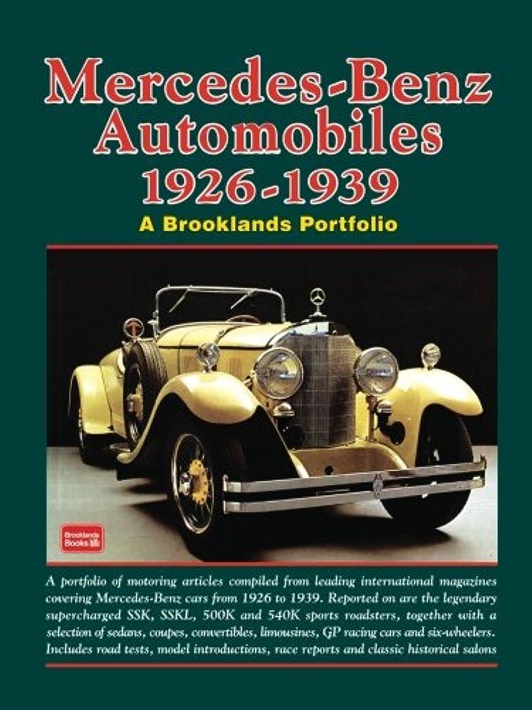 伝統的土樹皮Mercedes-Benz Automobiles 1926-1939 (A Brooklands Portfolio)