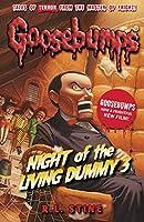 Night Of The Living Dummy III (Goosebumps)