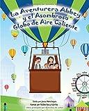 La Aventurera Abbey y el Asombroso Globo de Aire Caliente