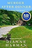 Murder After Dinner: a Northwest Cozy Mystery (Northwest Cozy Mystery Series Book 15)