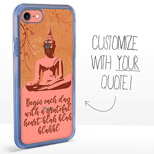 Guard Dog Custom Clear Cases for iPhone 7/8/SE – Personalized Quote – Put Your Inspirational Message on a Designer Phone Case – Buddha
