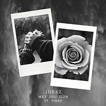 Met Jou Zijn (feat. Timbo)