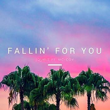 Fallin' for You (feat. MC-Coy)