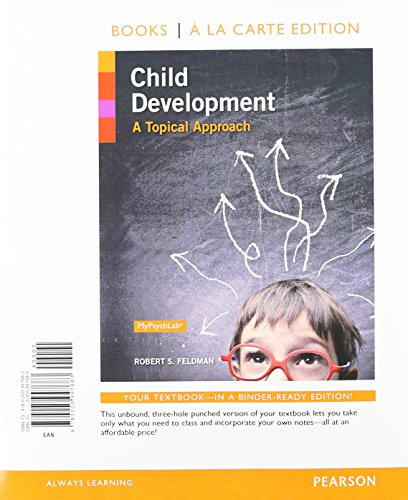 Child Development: A Topical Approach, Books a la Carte Plus NEW MyLab Psychology with eText -- Access Card Package