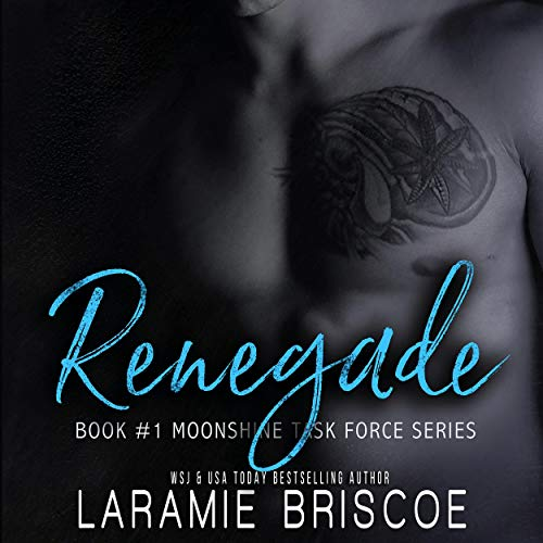Renegade Audiobook By Laramie Briscoe cover art