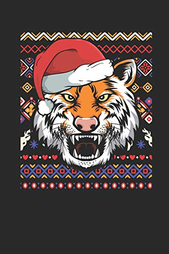 Ugly Christmas - Tiger: Dotted Bullet Journal (6 X 9 -120 Pages) - Ugly Christmas Gift and Holiday Planner For Women, Men, Teens And Kids