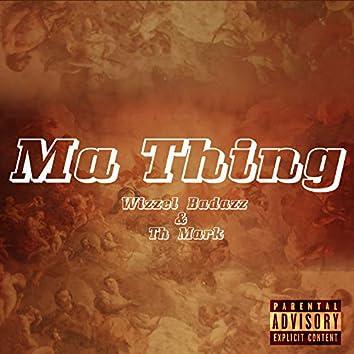Ma Thing